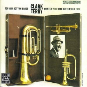 Clark Terry Quintet With Don Butterfield - Top And Bottom Brass (1959)