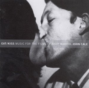 John Cale - Eat/Kiss: Music for the Films by Andy Warho (1997)