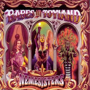 Babes In Toyland - Nemesisters (1995)