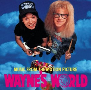 VA - Wayne's World - Music from the Motion Picture Vol. 1 & 2 (1993-1994)