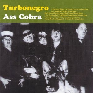 Turbonegro - Ass Cobra (1996) [Remastered 2007]