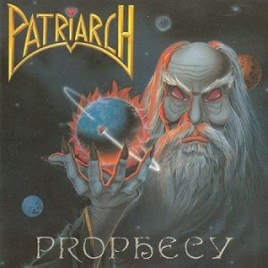 Patriarch - Prophecy (1990)
