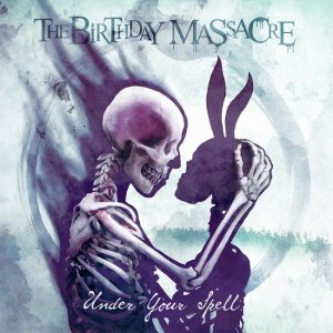 The Birthday Massacre - Under Your Spell [LP] (2017)