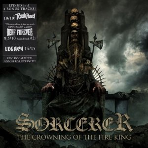 Sorcerer - The Crowning Of The Fire King (Limited Edition) (2017)