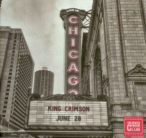 King Crimson - Official Bootleg: Live in Chicago, June 28th, 2017 (2017)