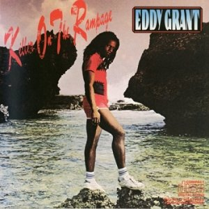 Eddy Grant - Killer On The Rampage (1982)
