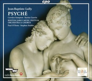Boston Early Music Festival Orchestra & Chorus / Paul O'Dette / Stephen Stubbs - Jean-Baptiste Lully: Psyche (2008)