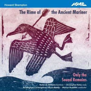 Birmingham Contemporary Music Group & Martyn Brabbins - Howard Skempton: The Rime of the Ancient Mariner (2017)