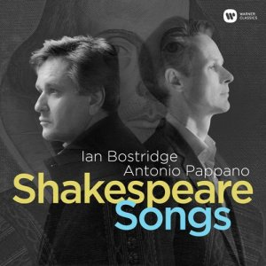 Ian Bostridge & Antonio Pappano - Shakespeare Songs (2016)
