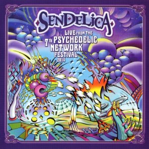 Sendelica - Live From The 7th Psychedelic Network Festival [2CD] (2015)