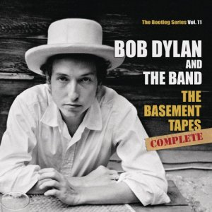 Bob Dylan And The Band - The Basement Tapes Complete: The Bootleg Series, Vol. 11 (2014) [Hi-Res]