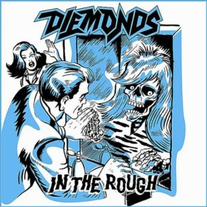 Diemonds - In the Rough (2008) [Web Release]