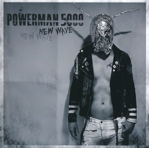 Powerman 5000 - New Wave (2017)