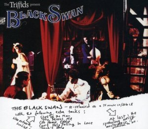 The Triffids - The Triffids Present The Black Swan (1989) [2CD Remastered 2008]