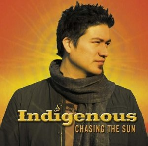 Indigenous - Chasing The Sun (2006)