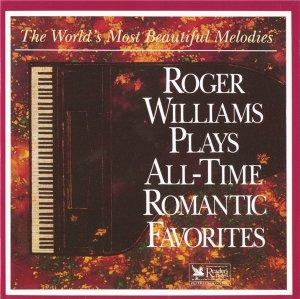Roger Williams - Plays All-Time Romantic Favorites (1994)