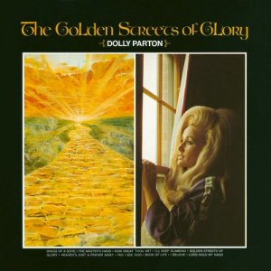 Dolly Parton - Golden Streets Of Glory (1971) [2016] [HDtracks]