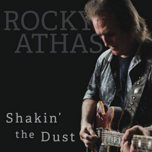 Rocky Athas - Shakin' The Dust (2017)
