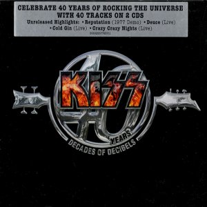 Kiss - 40 Years - Decades Of Decibels [2CD] (2014)