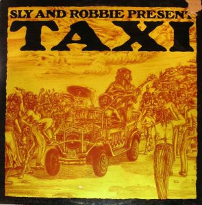 VA - Sly And Robbie Present Taxi (1981) [Hi-Res]