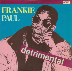 Frankie Paul - Detrimental (1992) [Hi-Res]