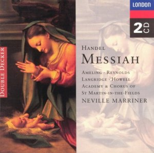 Neville Marriner & The Academy And Chorus Of St. Martin-In-The-Fields - Handel: Messiah (1995)