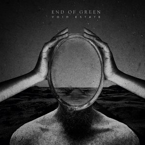 End Of Green - Void Estate (2017)