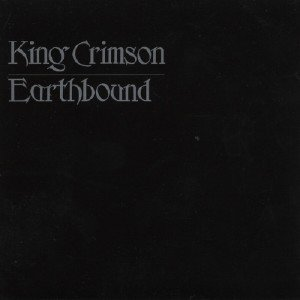 King Crimson - Earthbound (Sailors' Tales) [40 Anniversary Edition] (2017) [Blu-ray]