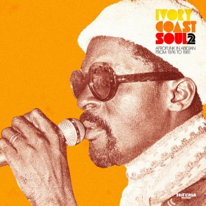 VA - Ivory Coast Soul 2 - Afro Soul In Abidjan From 1976 To 1981 (2012)