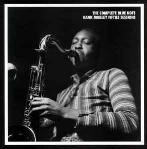Hank Mobley - The Complete Blue Note Hank Mobley Fifties Sessions (1998) (6 CD Box Set)