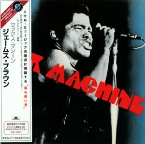 James Brown - Sex Machine (1970) [Japanese Reissue 2003]