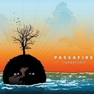 Passafire - Submersible (2007)