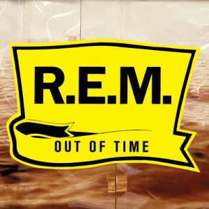 R.E.M. - Out Of Time (25th Anniversary Edition) (2016) [Hi-Res]