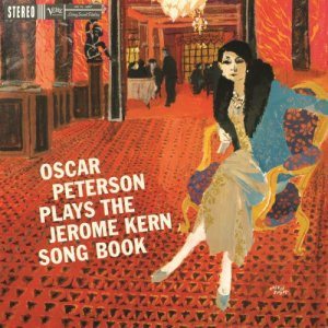 Oscar Peterson - Oscar Peterson Plays The Jerome Kern Song Book (1959) [2015] [HDTracks]