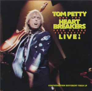 Tom Petty and the Heartbreakers - Pack Up The Plantation - Live! (1985)