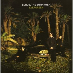 Echo & The Bunnymen - Evergreen 1997 [Expanded Edition] (2017)