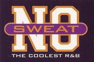 VA - No Sweat: The Coolest R&B - Series Collection (1998-2002)