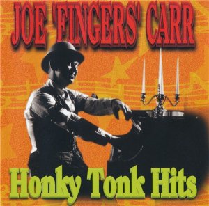 "Joe ""Fingers"" Carr - Honky Tonk Hits (1997)"