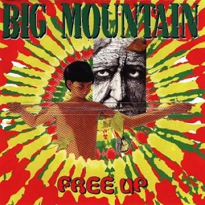 Big Mountain - Free Up (1997)