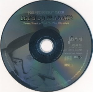 "Joe ""Fingers"" Carr - Let's Do It Again!/ From Honky-Tonk To The Classics (2CD 2010)"