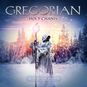 Gregorian - Holy Chants (2017)