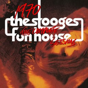 The Stooges - 1970: The Complete Funhouse Sessions [7CD Remastered Box] (1999)