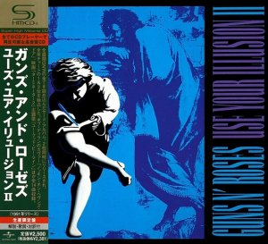 Guns N' Roses - Use Your llusion II [Japanese SHM-CD] (2008)