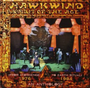 Hawkwind - Spirit of the Age: An Anthology 1976-1984 [3CD Remastered Box] (2008)