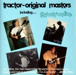 Tractor - Original Masters including..... The Way We Live (1969-80) [1992]