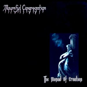 Mournful Congregation - The Monad of Creation Reissue {Reissue 2012} (2005)