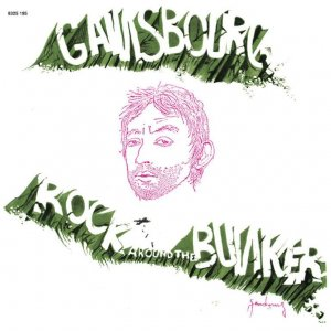 Serge Gainsbourg - Rock Around The Bunker (1975) [2015] [HDtracks]