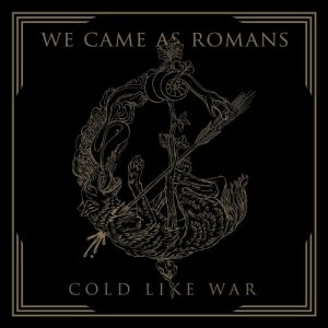 We Came As Romans - Cold Like War (2017) [Hi-Res]