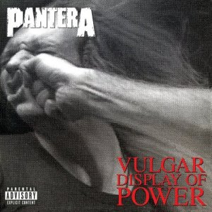 Pantera - Vulgar Display Of Power (1992) [2015] [HDTracks]