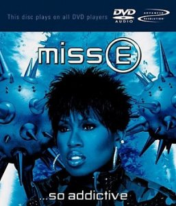 Missy Elliott - Miss E... So Addictive [DVD-Audio] (2001)